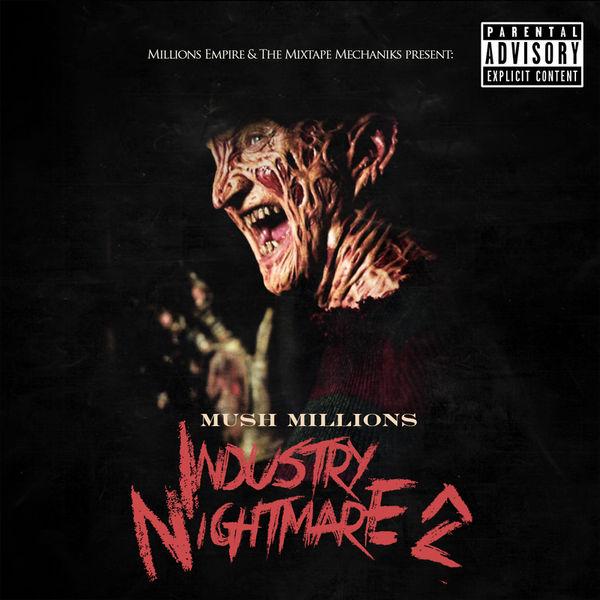 00 - Mush_Millions_Mush_Millions_-_Industry_Nightmare_2-front-large